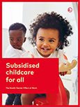 Fact sheet: Subsidised childcare for all