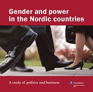 Gender and power in the Nordic countries – a study of politics and business