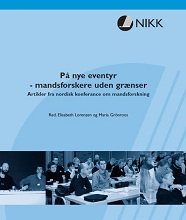 På nye eventyr – mandsforskere uden grænser : artikler fra nordisk konferance om mandsforskning : Hillerød, Danmark 26.-27. oktober 2001