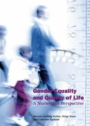 Gender Equality and Quality of Life. A Norwegian Perspective