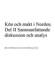 Frontp_NIKKpub2009_kon och makt i Norden. Del II Sammanfattande diskussion och analys_liten