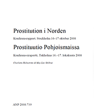 Prostitution i Norden/Prostituutio Pohjoismaissa Konferensrapport