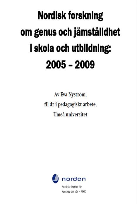 Nordisk forskning om genus och jämställdhet i skola och utbildning: 2005-2009