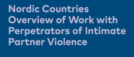 How to break the cycle of violence? New report maps the situation in the Nordic region