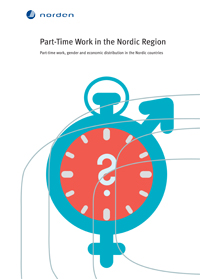 Part-Time Work in the Nordic Region