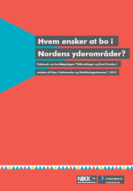 Hvem ønsker at bo i Nordens yderområder?