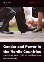 Gender and power in the Nordic countries – with focus on politics and business (2011)