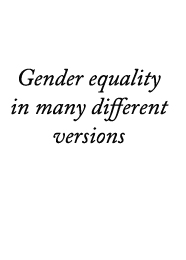 Gender equality in many different versions