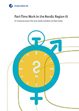 Part-Time Work in the Nordic Region III An introductory study of the Faroe Islands, Greenland and Åland Islands
